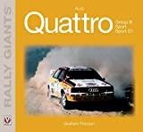 Audi Quattro (Rally Giants) (English Edition)...