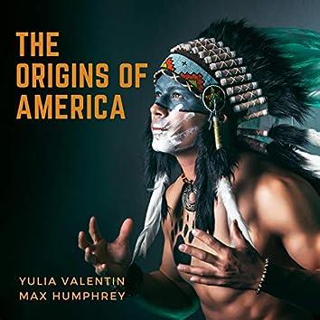 The Origins of America