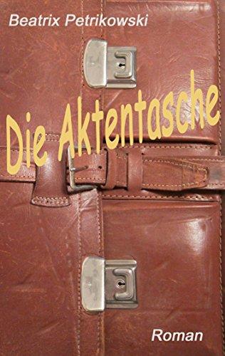 Die Aktentasche (German Edition)