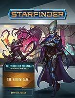 Starfinder Adventure Path - the Hollow Cabal (Threefold Conspiracy)