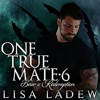 Bears Redemption     One True Mate Series, Book 6              By:                                                                                                                                 Lisa Ladew                               Narrated by:                                                                                                                                 Michael Pauley                      Length: 8 hrs and 21 mins     276 ratings     Overall 4.8