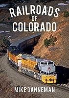 Railroads of Colorado