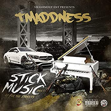 Stick Music, Vol. 1, EP for the Streets
