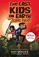 The Last Kids on Earth and the Zombie Parade (Last Kids on Earth 2)