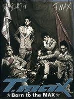 T-max 1集 - Born To The Max(韓国盤)