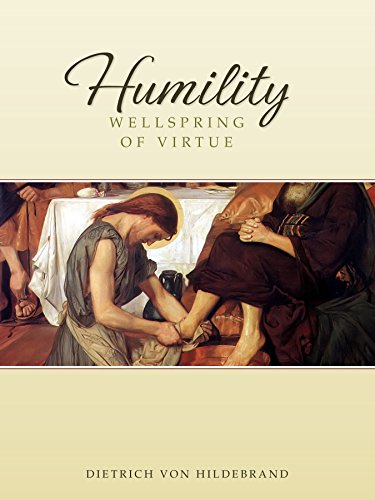 Humility: Wellspring of Virtue (English Edition)
