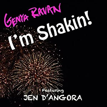I'm Shakin' (feat. Jen D' angroa)