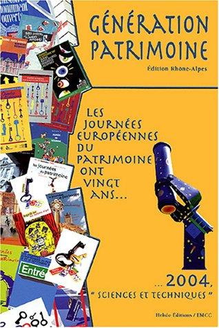 Les journées européennes du patrimoine ont vingt ans... : ...2004