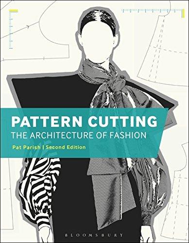 Pattern Cutting: The Architecture of Fashion