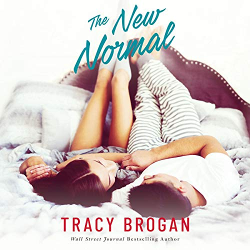 The New Normal Audiobook By Tracy Brogan cover art
