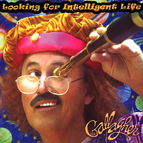 Gallagher: Looking for Intelligent Life audiobook cover art
