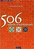 Patchwork - 506 motifs traditionnels