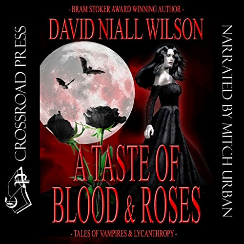 A Taste of Blood and Roses audiobook cover art