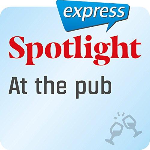 Spotlight express - Ausgehen: Wortschatz-Training Englisch - In der Kneipe Titelbild