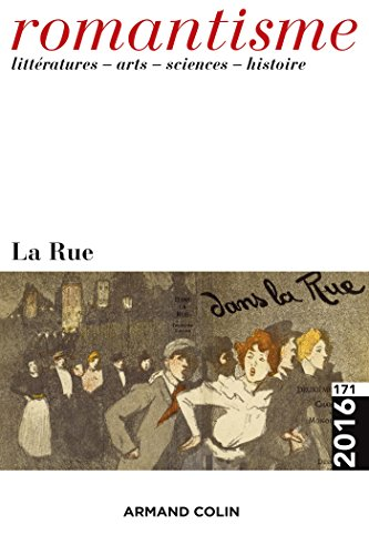Romantisme n° 171 (1/2016) La rue: La rue