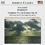 Hadley: Symphony No. 4, The Ocean, and The Culprit Fay