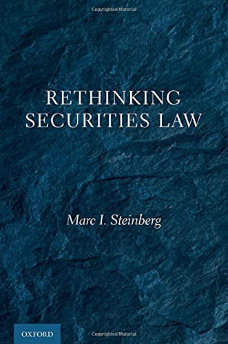 Compare Textbook Prices for Rethinking Securities Law  ISBN 9780197583142 by Steinberg, Marc I.