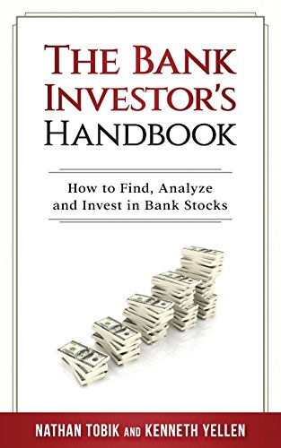 Compare Textbook Prices for The Bank Investor's Handbook 1 Edition ISBN 9780692990209 by Tobik, Nathan,Yellen, Kenneth J.