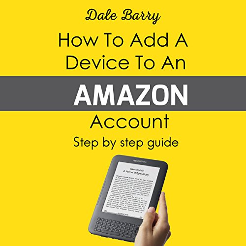 How to Add a Device to an Amazon Account audiobook cover art