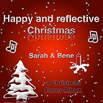 Happy And Reflective Christmas