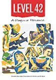 Level 42 – A Physical Presence Bass Transcriptions (Bass Guitar TAB Books by Stuart Clayton)
