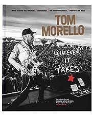 Tom Morello: Whatever It Takes