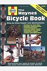 The Bicycle Book (Haynes Automotive Repair Manual Series) Paperback