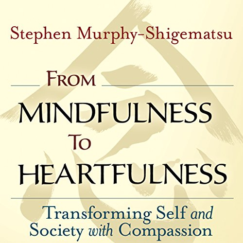 From Mindfulness to Heartfulness cover art