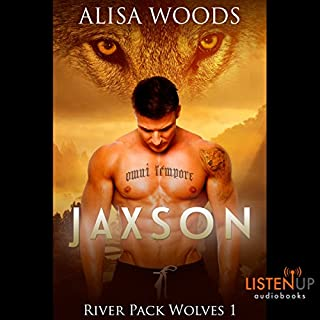 Jaxson     River Pack Wolves, Book 1              By:                                                                                                                                 Alisa Woods                               Narrated by:                                                                                                                                 Dougles Berger,                                                                                        Delisha Forest                      Length: 5 hrs and 42 mins     19 ratings     Overall 4.6