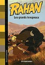 LES GRAND TROUPEAUX de Christophe Lambert