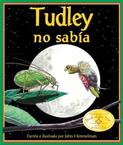 Tudley no sabía: Tudley Didn't Know in Spanish