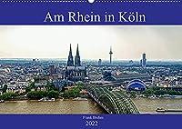 Am Rhein in Koeln (Wandkalender 2022 DIN A2 quer): Der Rhein in Koeln aus den unterschiedlichsten Perspektiven (Monatskalender, 14 Seiten )