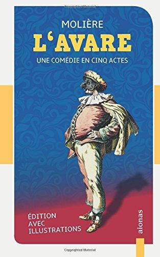 L'Avare: Molière: Edition avec illustrations
