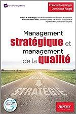 Management stratégique et management de la qualité de Francis Roesslinger