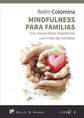 Mindfulness para familias. Una maravillosa expedición con miles de estrellas