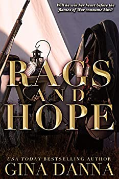 Rags & Hope  A Civil War Novel  Hearts Touched By Fire Book 3