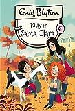 Santa Clara 6. Kitty en Santa Clara (INOLVIDABLES)