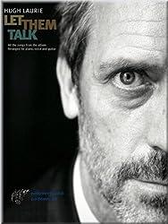 Hugh Laurie - Let Them Talk Carnet de notes de musique Songbook