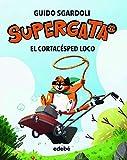 El Cortacésped Loco, n.º 3 (Supergata)