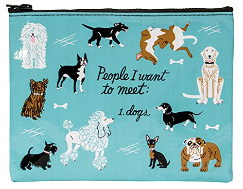 Blue Q Zipper Pouch, People I Want to Meet: Dogs. Great for organizing larger bags. Features a chunky sturdy zipper, easy-to-wipe-clean, made from 95% recycled material, 7.25'h x 9.5'w