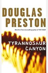 Tyrannosaur Canyon: A Wyman Ford Novel 1 Kindle Edition