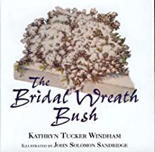 The Bridal Wreath Bush