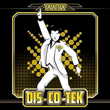 DIS-CO-TEK