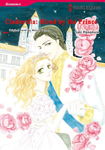 Cinderella: Hired by The Prince: Harlequin comics (English Edition)