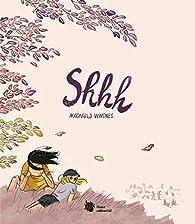 Shhh: El verano en el que todo cambia: 7 par Magnhild Winsnes