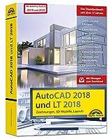 AutoCAD 2018 / 2020 und LT 2018 / 2020 - inklusive Beiheft zu AutoCAD 2020 und 2019 mit allen Neuheiten - Zeichnungen, 3D-Modelle, Layouts (Kompendium / Handbuch)