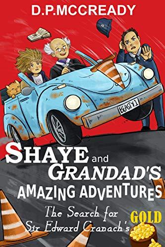 Shaye And Grandad's Amazing Adventures by Daniel P McCready ebook deal