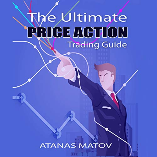 The Ultimate Price Action Trading Guide audiobook cover art