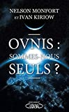 Ovnis - Sommes-nous seuls ?