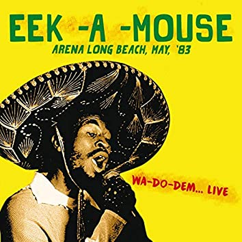 At The Arena Long Beach, May, '83 - Wa-Do-Dem (Live)